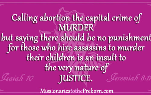 Should Women be Punished for Murdering Their children by Abortion